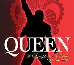 Queen: A Symphonic Rock Spectacular